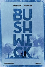 Bushwick (2017) REVIEW – A Solid Indie Actioner