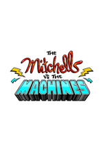 The Mitchells vs. the Machines