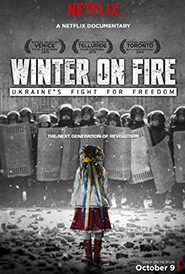 Winter on Fire: Ukraine's Fight for Freedom