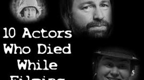 Actors Who Died During Filming